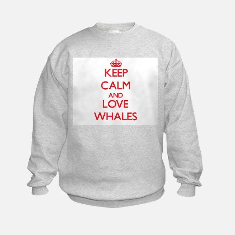 Keep calm and love Whale Sweatshirt