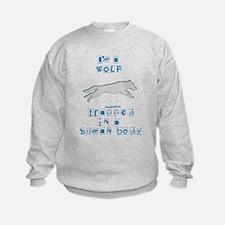 I'm a Wolf Sweatshirt