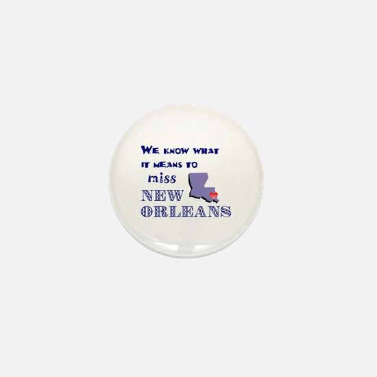 I Miss New Orleans Mini Button
