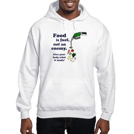 Food is Fuel - Hooded Sweatshirt