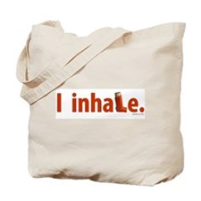 I inhale Tote Bag