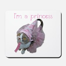 I'm a princess Mousepad