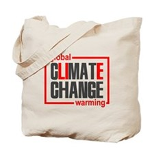 Climate Change Is A Lie Tote Bag