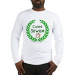 Carpe Sewem Long Sleeve T-Shirt