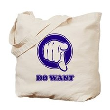 Do Want Tote Bag