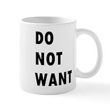 Do Not Want (text) Mug