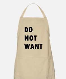 Do Not Want (text) Apron