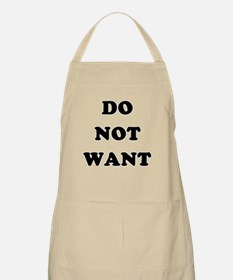 Do Not Want (textual) Apron