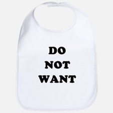 Do Not Want (textual) Bib