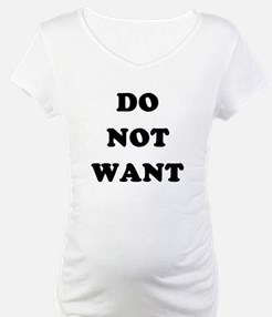 Do Not Want (textual) Shirt