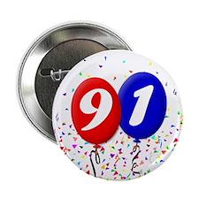 """91st Birthday 2.25"""" Button (10 pack)"""