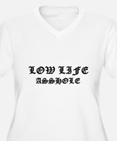 Lowlife Asshole T-Shirt