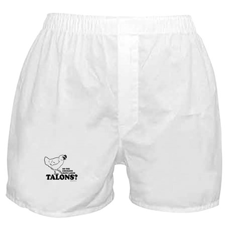 Do the chickens have large talons? Boxer Shorts