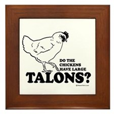 Do the chickens have large talons? Framed Tile