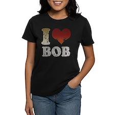 I Love Bob Tee
