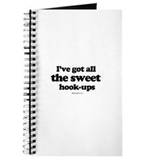 I've got all the sweet hook-ups ~ Journal