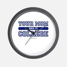 Your mom goes to college ~  Wall Clock