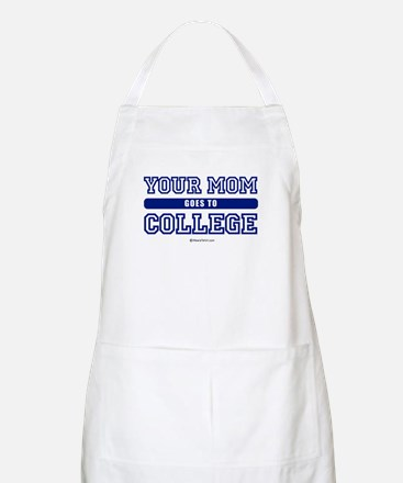 Your mom goes to college ~  BBQ Apron