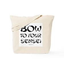 Bow to your sensei ~  Tote Bag