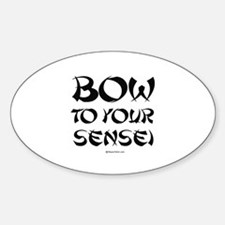 Bow to your sensei ~ Oval Decal