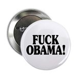 "Fuck Obama! (2.25"" button, 100 pack)"
