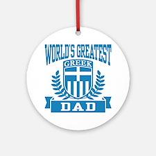 World's Greatest Greek Dad Ornament (Round)