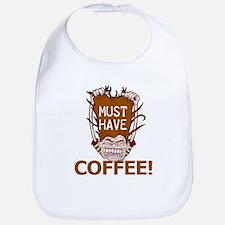 Must Have Coffee Bib
