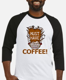 Must Have Coffee Baseball Jersey