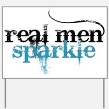 Real Men Sparkle 2 Yard Sign