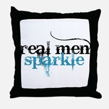Real Men Sparkle 2 Throw Pillow