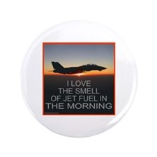 """SMELL OF JET FUEL 3.5"""" Button"""