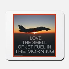 SMELL OF JET FUEL Mousepad