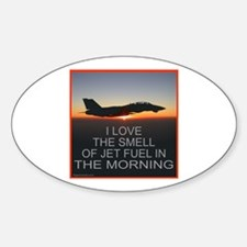 SMELL OF JET FUEL Oval Decal