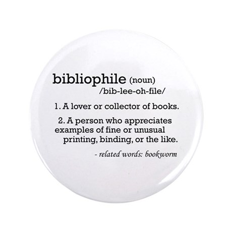 "Bibliophile Definition 3.5"" Button"