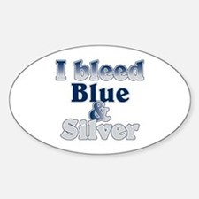 I Bleed Blue and Silver Sticker (Oval)