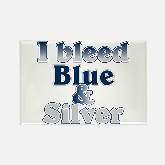 I Bleed Blue and Silver Rectangle Magnet