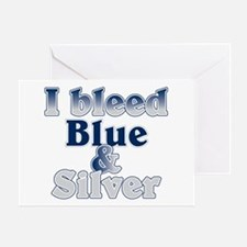 I Bleed Blue and Silver Greeting Card