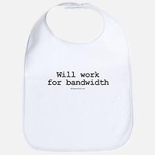 Will work for bandwidth ~  Bib