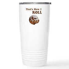 That's How I Roll Travel Coffee Mug