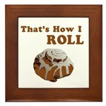 That's How I Roll Framed Tile