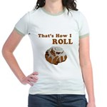 That's How I Roll Jr. Ringer T-Shirt