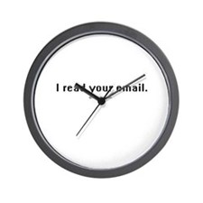 I read your email ~  Wall Clock