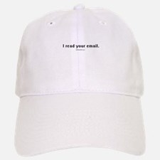 I read your email ~ Baseball Baseball Cap