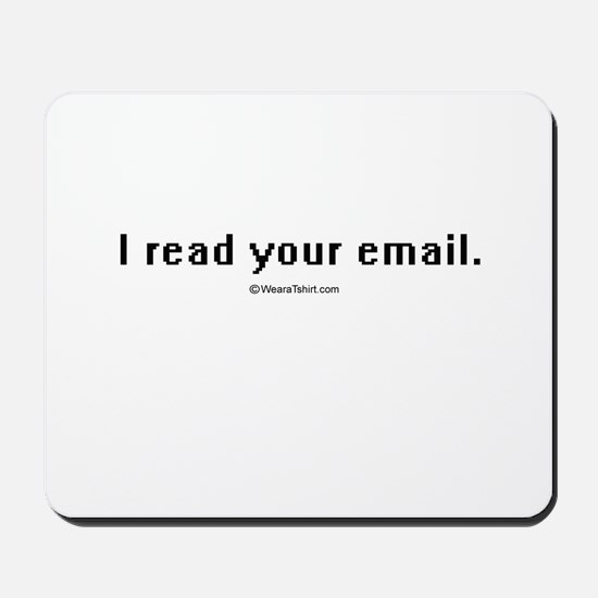 I read your email ~  Mousepad
