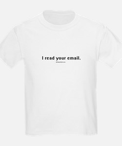 I read your email ~  Kids T-Shirt
