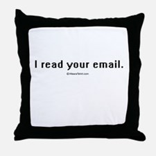 I read your email ~  Throw Pillow