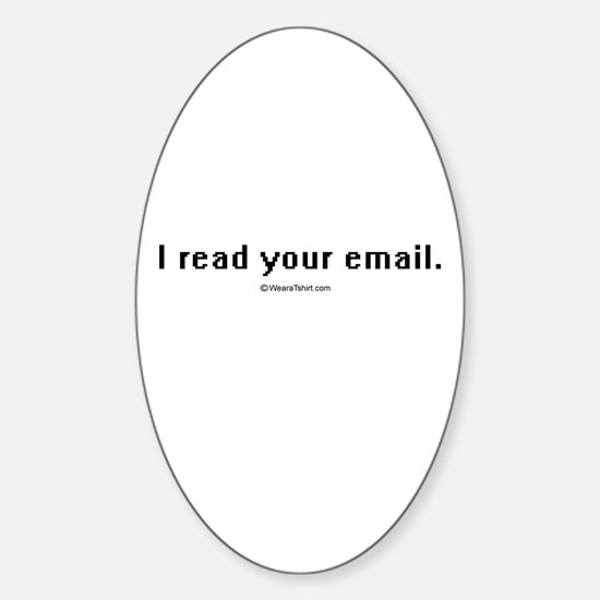 I read your email ~ Oval Decal