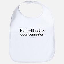 No, I will not fix your computer ~  Bib