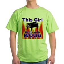 This Girl Heats With Wood T-Shirt