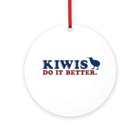 Kiwis Do it Better Ornament (Round)